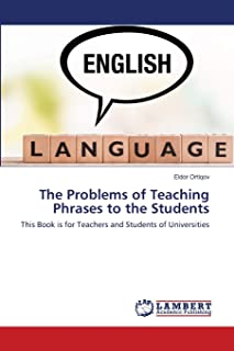 The Problems of Teaching Phrases to the Students