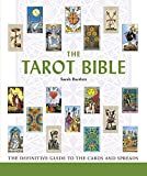 The Tarot Bible: The Definitive Guide to the Cards and Spreads: 7 (Mind Body Spirit Bibles)