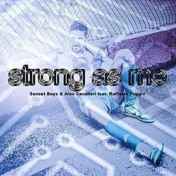 Strong As Me Remix (feat. Raffaele Poggio)