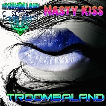 Nasty Kiss