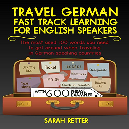 Travel German: Fast Track Learning for English Speakers audiobook cover art