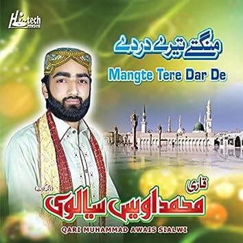 Mangte Tere Dar De - Islamic Naats