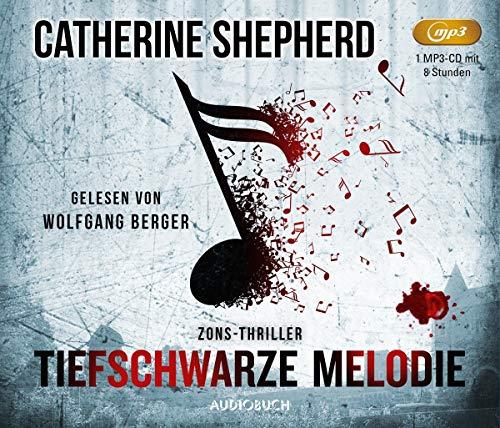 Tiefschwarze Melodie (Zons-Thriller, Hörbuch, Thriller, Mittelalter)