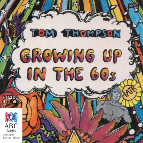 Growing Up in the 60s audiobook cover art