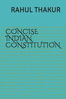 Concise Indian Constitution: For Civil Services & Judicial Services Exams