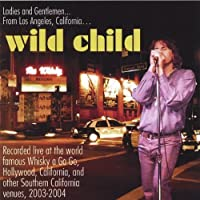 Live in Concert by Wild Child (2005-02-25)