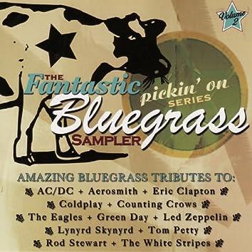 The Fantastic Pickin' on Series: Bluegrass Sampler - Vol. 2