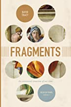 Fragments: The Existential Situation of Our Time: Selected Essays, Volume 1 (Volume 1)
