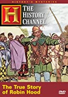 History's Mysteries: The True Story of Robin Hood [DVD]