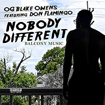 Nobody Different (feat. Don Flamingo)