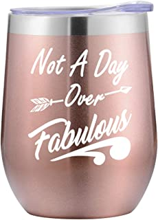 Birthday Gifts for Women - Not a Day Over Fabulous Wine Tumbler with BPA-Free Lid - Perfect Wine Gifts for Christmas, Mother's Day, Valentine's Day for Women, Wife, Mother, Her, Female - 12oz Capacity