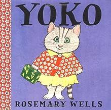 Yoko (A Yoko Book, Band 1)