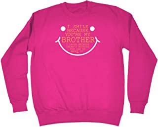 123t Funny Novelty Funny Sweatshirt - Brother I Smile Because Youre My - Sweater Jumper