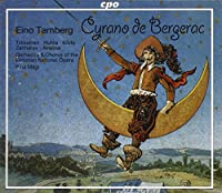 タンベルク:歌劇「シラノ・ド・ベルジュラック」Op.45(1974年、エストニア語)(2枚組)