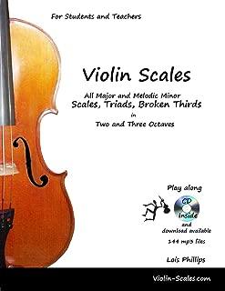 Violin Scales - All Major & Melodic Minor Scales, Triads, Broken Thirds & CD