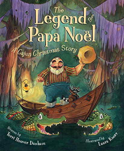 The Legend of Papa Noel: A Cajun Christmas Story (Myths, Legends, Fairy and Folktales) (English Edition)