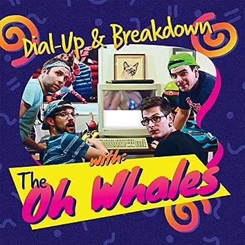 Dial-Up & Breakdown