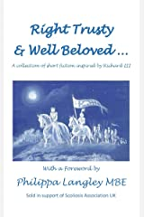 Right Trusty and Well Beloved... (Grant Me the Carving of My Name Book 2) Kindle Edition