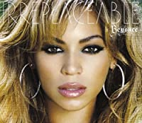 Irreplaceable / Listen by Beyonce (2008-01-13)