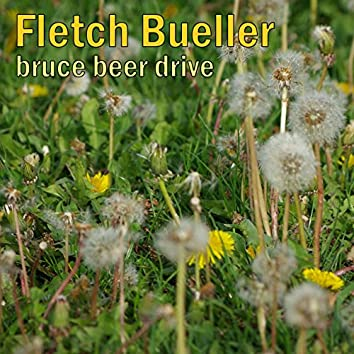 Fletch Bueller (Upbeat Synthwave with Bruce Beer Drive)