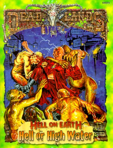 Hell or High Water (Deadlands: Hell on Earth)