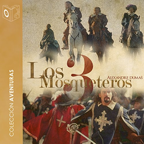 Los 3 mosqueteros [The 3 Musketeers] audiobook cover art