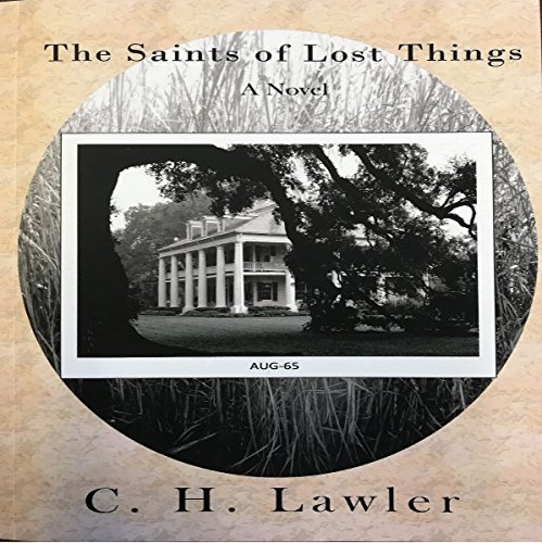 The Saints of Lost Things audiobook cover art