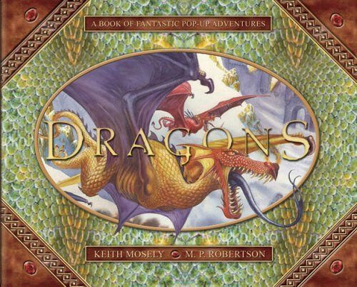 Dragons: A Pop-Up Book of Fantastic Adventures