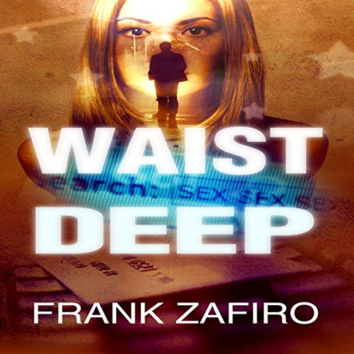 Waist Deep audiobook cover art