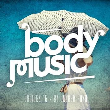 Body Music - Choices 16