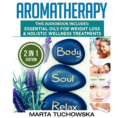 Aromatherapy: 2 in 1 Bundle audiobook cover art