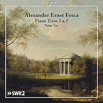 Fesca: Piano Trios 2 & 5