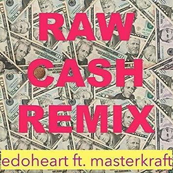 Raw Cash (Remix) [feat. Masterkraft]