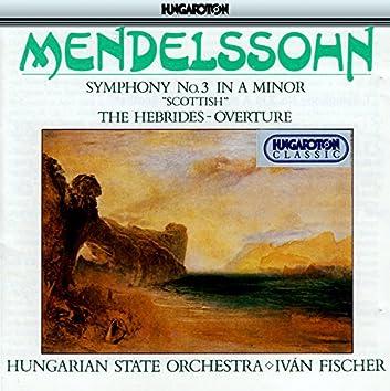 "Mendelssohn: Symphony No. 3, ""Scottish"" / The Hebrides, Op. 26"