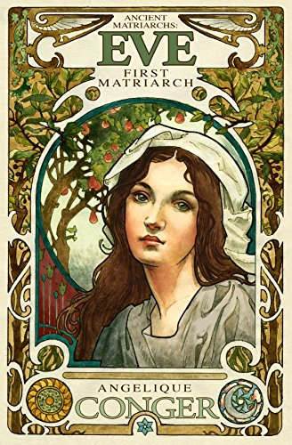 Book: Eve, First Matriarch (Ancient Matriarchs Book 1) by Angelique Conger