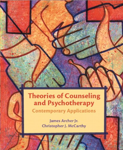 Theories of Counseling And Psychotherapy: Contemporary...