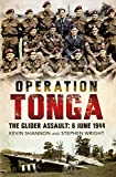 Operation Tonga: The Glider Assault: 6 June 1944