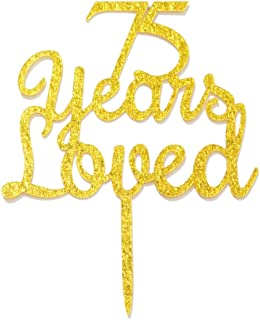 Qttier 75 Years Loved Cake Topper Happy 75th Birthday Anniversary Party Decoration Premium Quality Acrylic Gold