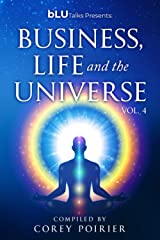 bLU Talks - Business, Life and The Universe - vol 4 (bLU Talks - Business, Life and the Universe - vol 1) Paperback