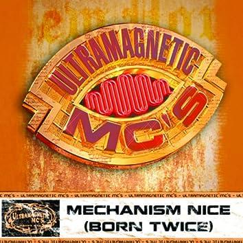 Mechanism Nice (Born Twice) b/w Nottz (Explicit Version)