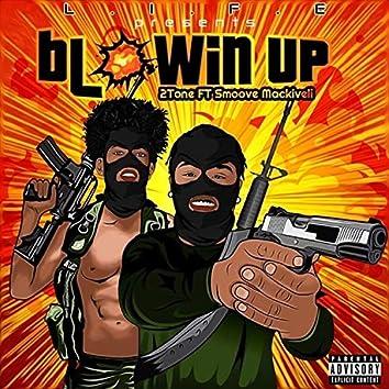 Blowin' Up (feat. Smoove Mackiveli)