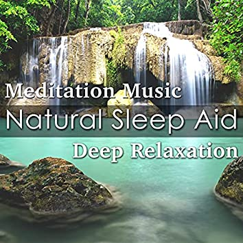 Natural Sleep Aid: Buddhist Meditation Music for Deep Relaxation, Restful Sleep, Sweet Dreams and Relaxing New Age Vibes