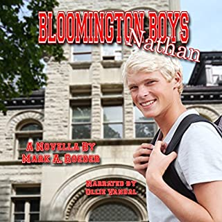 Bloomington Boys: Nathan                   By:                                                                                                                                 Mark Roeder                               Narrated by:                                                                                                                                 Ollie Vandal                      Length: 3 hrs and 22 mins     1 rating     Overall 5.0