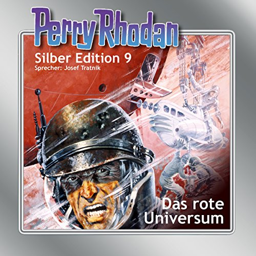 Das rote Universum (Perry Rhodan Silber Edition 9) audiobook cover art