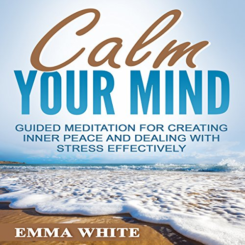 Calm Your Mind audiobook cover art
