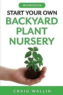 Start Your Own Backyard Plant Nursery