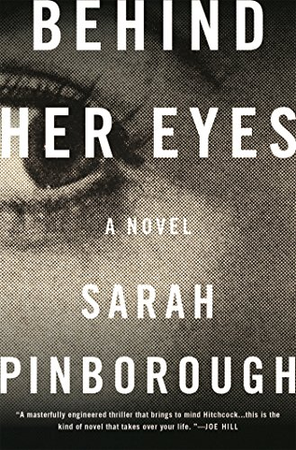Image of Behind Her Eyes: A Suspenseful Psychological Thriller