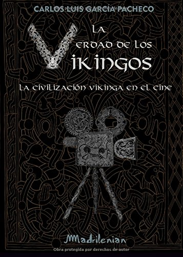 La verdad de los vikingos: La civilización vikinga en el cine