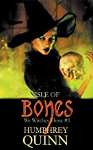 Isle of Bones (We Witches Three)