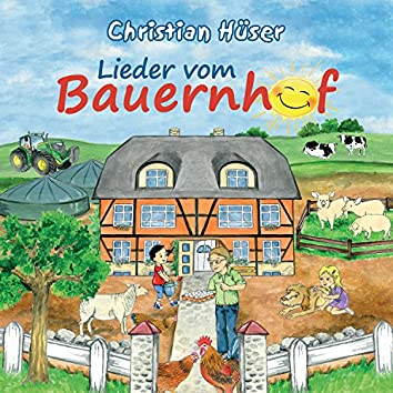Lieder vom Bauernhof